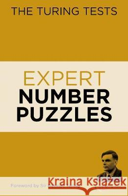 The Turing Tests Expert Number Puzzles Eric Saunders 9781788887533 Arcturus Publishing Ltd