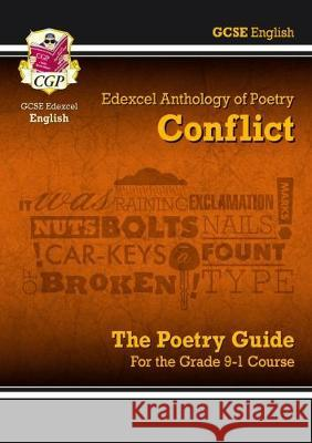 New GCSE English Literature Edexcel Poetry Guide: Conflict Anthology - for the Grade 9-1 Course CGP Books CGP Books  9781789080001
