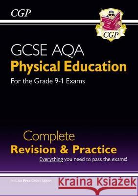 New Grade 9-1 GCSE Physical Education AQA Complete Revision & Practice (with Online Edition) CGP Books CGP Books  9781789080087