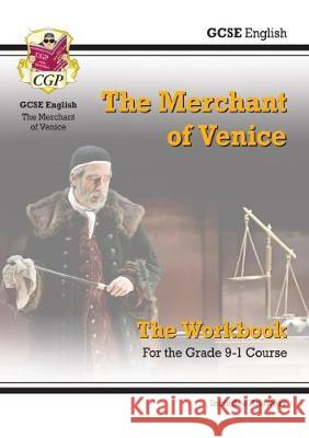 New Grade 9-1 GCSE English Shakespeare - The Merchant of Venice Workbook (includes Answers) CGP Books CGP Books  9781789081428