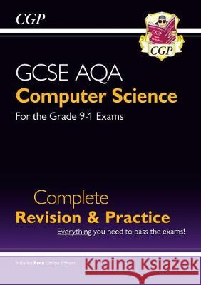 New GCSE Computer Science AQA Complete Revision & Practice - Grade 9-1 (with Online Edition) CGP Books CGP Books  9781789082715