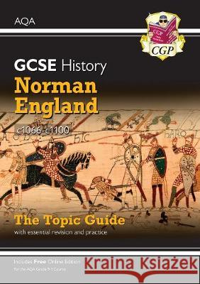 New Grade 9-1 GCSE History AQA Topic Guide - Norman England, c1066-c1100 CGP Books CGP Books  9781789082852