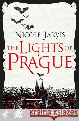 The Lights of Prague Nicole Jarvis 9781789093940