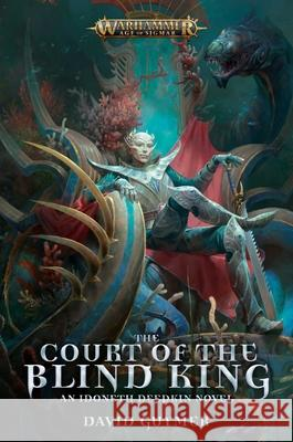 The Court of the Blind King David Guymer 9781789991321