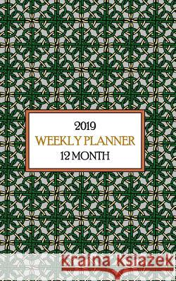 2019 12 Month Weekly Planner: Celebrate Your Irish Heritage with This Charming Celtic Knot Calendar. One Year of Focus for Students, Teachers or Wor New Nomads Press 9781790312559
