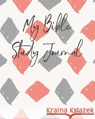 My Bible Study Journal: : Bible Study Journaling Book with Cute Pattern for Your Bible Time Cute Bible Stud 9781790365852