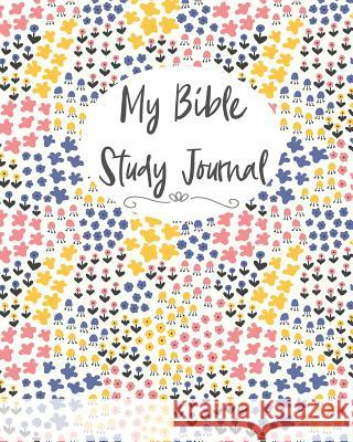 My Bible Study Journal: : Lined My Bible Study Journal for Couples with Pink and Purple Floral Pattern Cute Bible Stud 9781790370160