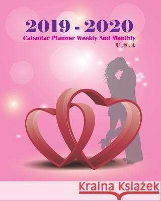 2019-2020 Calendar Planner Weekly and Monthly U.S.a: Two Year Planner (Size: 5 Chien-Chi Lee 9781790604357