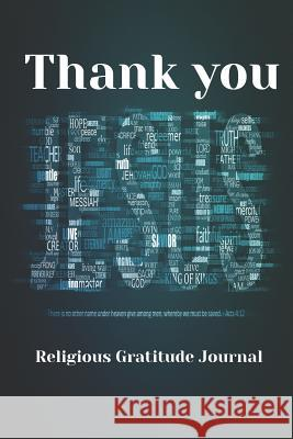 Thank You Jesus: Religious Gratitude Journal Simple Paper Press 9781790667710