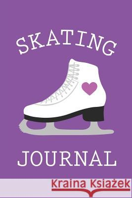 Skating Journal: 6x9 Blank Lined Ice Skating Journal, Ice Skate Purple Delia Publishing 9781790764068