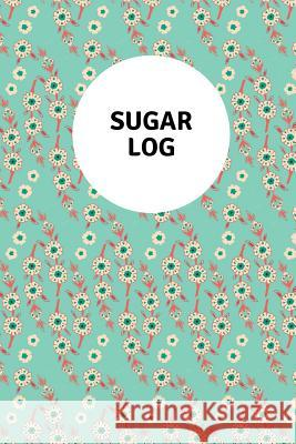 Sugar Log: With Mindful Checkin Lewis Mayer 9781792903588