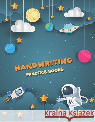 Handwriting Practice Books: Penmanship Paper Notebook Writing Hooked Learn Letter & Words with Dashed Center Line Narika Publishing 9781793467140
