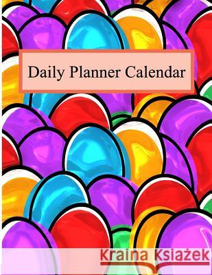 Daily Planner Calendar: Journal Book 2019 with Goals, to Do List for Men or Women Year 2019 - 365 Daily Schedule Organizer Appointment Noteboo Kristin Sanderson 9781794354081