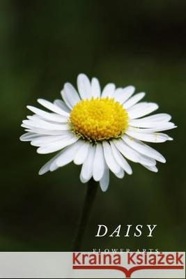 Daisy: Flower Journal Notebook (110 Pages, 6'' x 9'') Flower Arts Studio 9781795407724