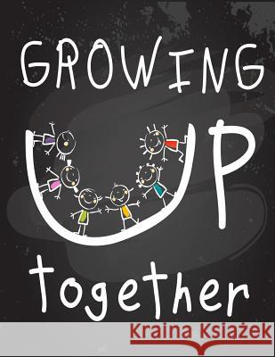 Growing Up Together: Math 1/2 Square Graph Paper Pages and White Paper Paper Kate Publishing 9781795806763