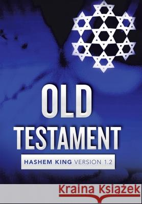 Old Testament: Hashem King Version 1.2 Jeremiah Jarrett 9781796055924