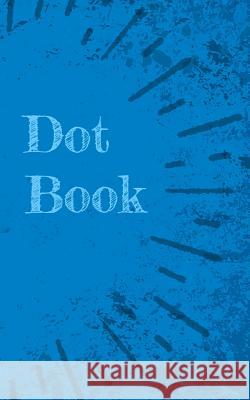 Dotted Notebook for Ideas E. Gijon 9781797003931