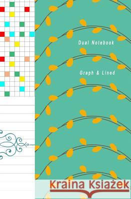 Dual Notebook Graph & Line: Composition Book Half Lined and Half Graph 5x5 on Same Page, Coordinate, Grid, Squared, Math Paper, Diary Journal Orga Craig O 9781797098036