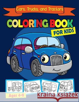 Coloring Book for Kids Ages 4-8 for Kids: Cars Activity Books Contributes to Better Handwriting for Preschooler Boy and Girls Kelly Ryan 9781797523200