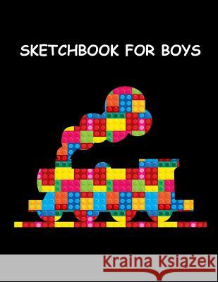 Sketchbook for Boys: The Unofficial Lego Train Blocks Sketchbook for Kids Large Activity Book, Sketchbook for Drawing, Sketching & Doodling Ladymberries Publishing 9781797767635