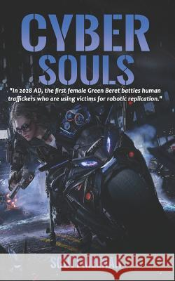 Cyber Souls Scott Meehan 9781797799117 Independently Published
