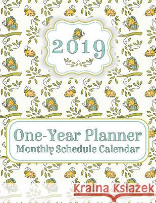 2019 One-Year Planner: Monthly Schedule Calendar Organizer with Holidays, 8.5x11 Butterfly Theme Flower Petal Press 9781797907543