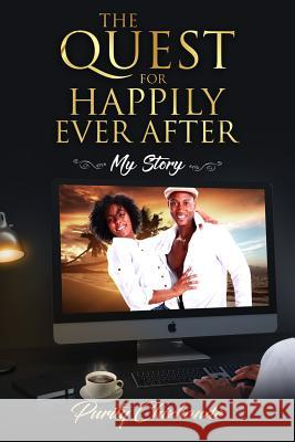 The Quest for Happily Ever After: My Story Purity Chizhande 9781798016138