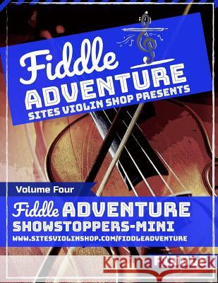 Fiddle Adventure: Showstoppers Mini Jacie Sites 9781798436592