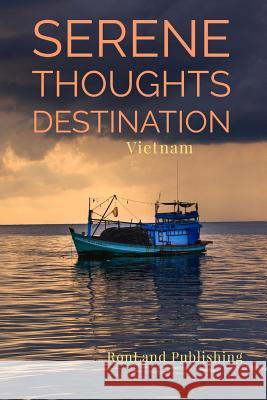 Serene Thoughts: Vietnam Notebook Ronland Publishing 9781798786208