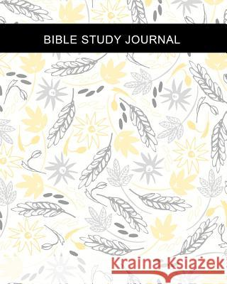 Bible Study Journal: Beautiful Florals 120-Day Bible Study & Prayer Guided Devotional Journal for Women to Write In, Lined Notebook Ladymberries Publishing 9781799081340