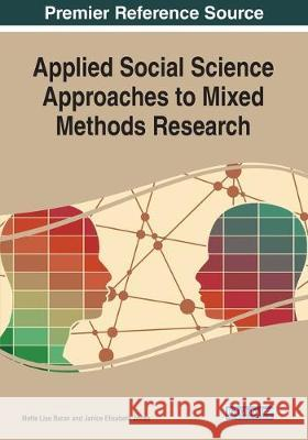 Applied Social Science Approaches to Mixed Methods Research  9781799810261