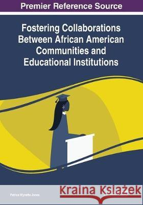Fostering Collaborations Between African American Communities and Educational Institutions  9781799811824