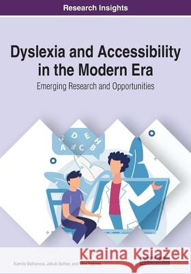 Dyslexia and Accessibility in the Modern Era Jakub Balhar 9781799851615