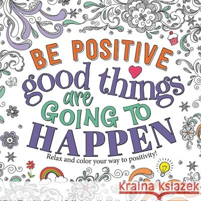Good Things Are Going to Happen Igloobooks 9781800228320