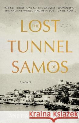 The Lost Tunnel of Samos Jane Hartley Schofield 9781838594480