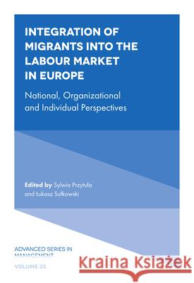 Integration of Migrants into the Labour Market in Europe  9781839099052