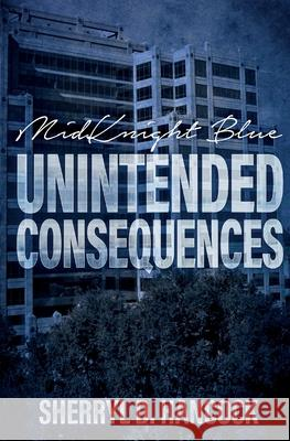 Unintended Consequences Sherryl D. Hancock 9781839190162