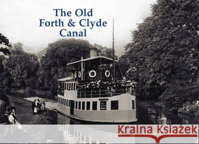 Old Forth and Clyde Canal  Hutton, Guthrie 9781840337228