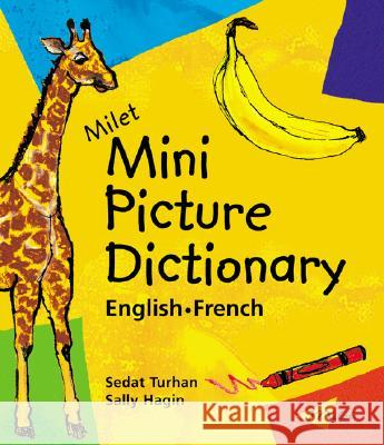 Milet Mini Picture Dictionary (french-english) Sedat Turhan Sally Hagin 9781840593723