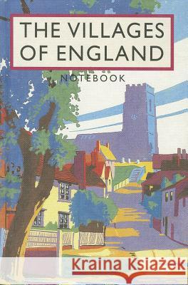 The Villages of England Notebook   9781840656015