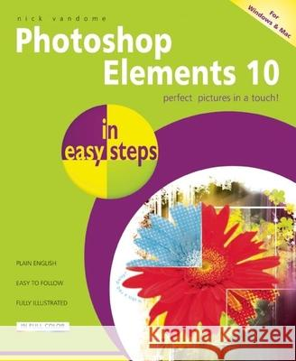 Photoshop Elements 10 in Easy Steps Vandome, Nick 9781840785319 In Easy Steps