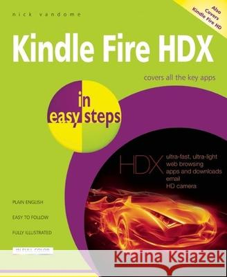 Kindle Fire HDX in Easy Steps Nick Vandome 9781840786248
