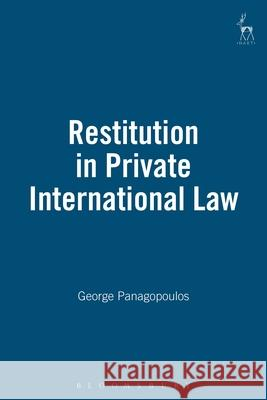 Restitution in Private International Law George Panagopoulos 9781841131429