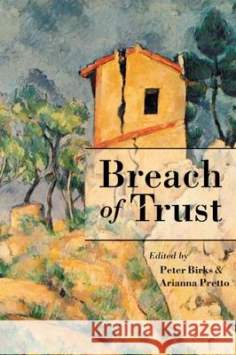 Breach of Trust P. B. Birks A. Pretto Peter Birks 9781841131740