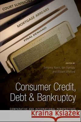 Consumer Credit, Debt and Bankruptcy : Comparative and International Perspectives Johanna