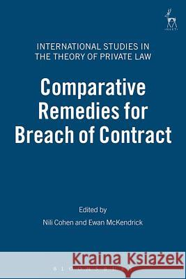 Comparative Remedies for Breach of Contract Nili Cohen 9781841134536