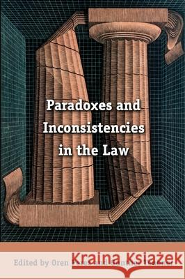 Paradoxes and Inconsistencies in the Law Oren Perez Gunther Teubner 9781841135410