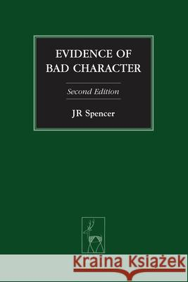 Evidence of Bad Character: Second Edition J. R.