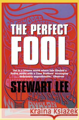 Perfect Fool Stewart Lee 9781841153667