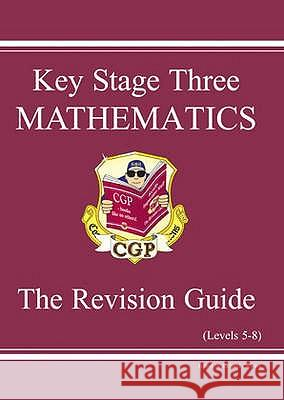 KS3 Maths Revision Guide - Levels 5-8   9781841460307